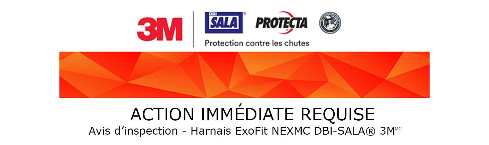ACTION IMMÉDIATE REQUISE  – Avis d'inspection – Harnais ExoFit NEXMC DBI-SALA® 3M
